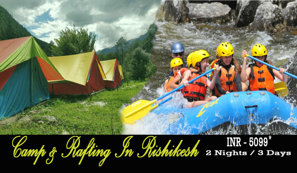 CAMP & RAFTING IN RISHIKESH
